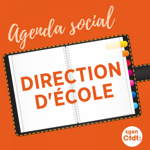 Direction d\'école : l\'agenda social est lancé !
