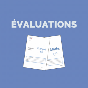 Evaluations CP et CE1 : effets de communication