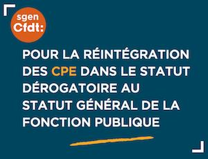 Réintégration des CPE dans le statut dérogatoire